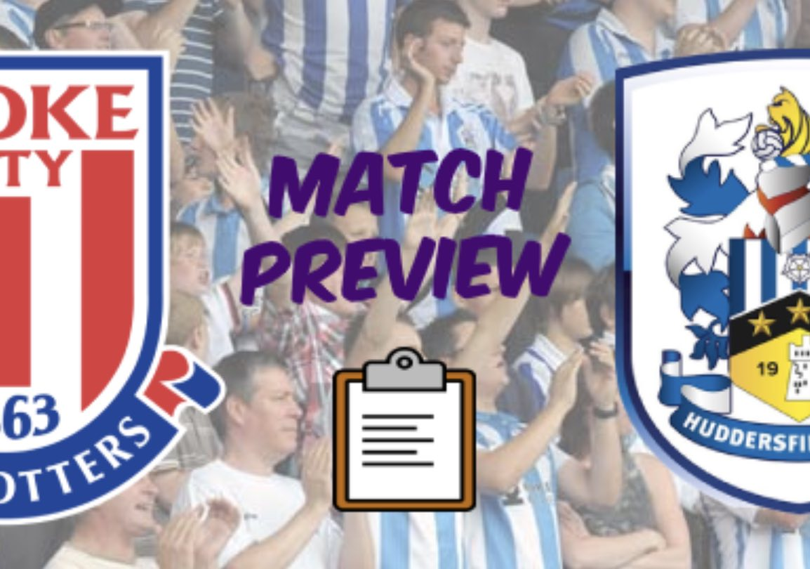 MATCH PREVIEW | Stoke City vs Huddersfield Town