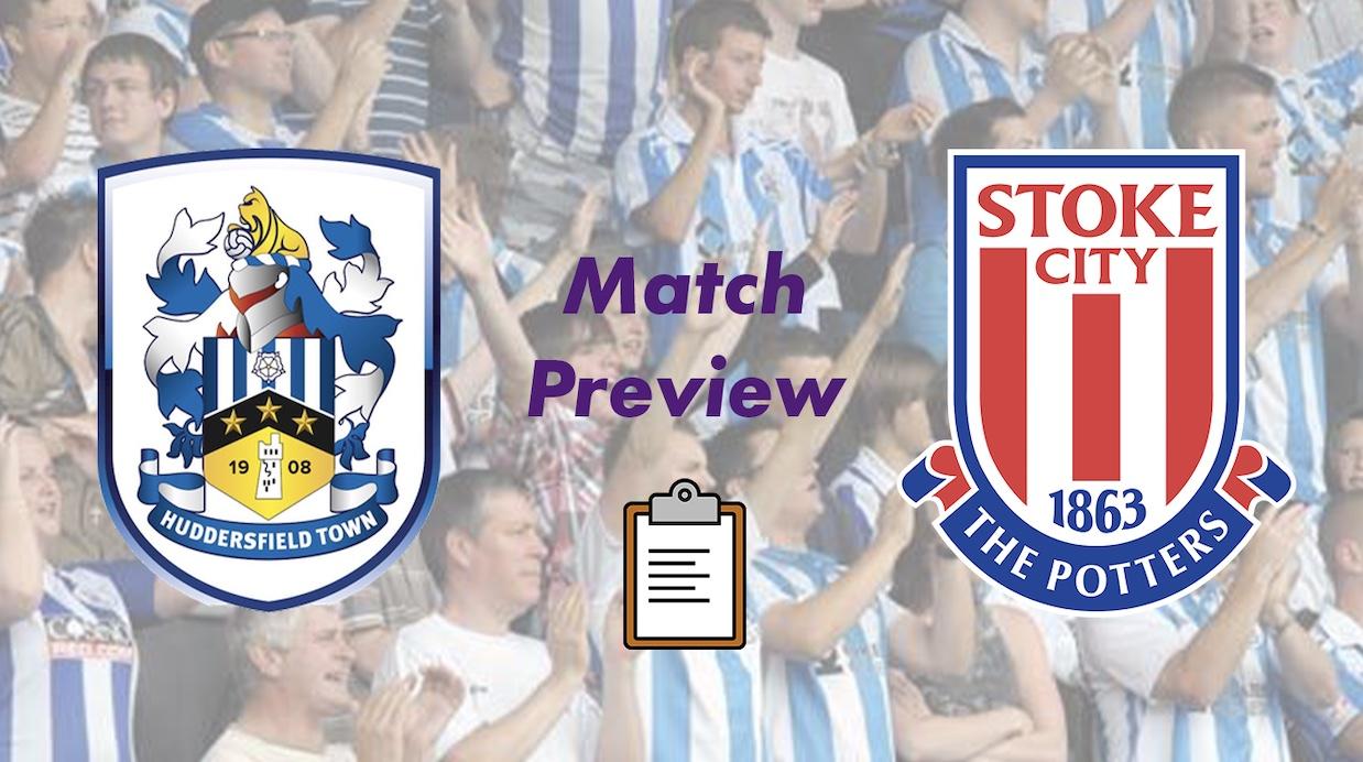 Huddersfield Town v Stoke City | Match Preview