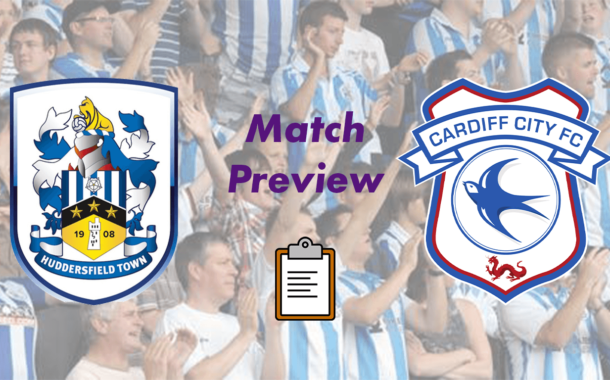 Huddersfield Town v Cardiff City | Match Preview