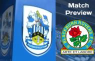 Blackburn Rovers v Huddersfield Town | Match Preview