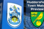 Norwich City v Huddersfield Town | Match Preview