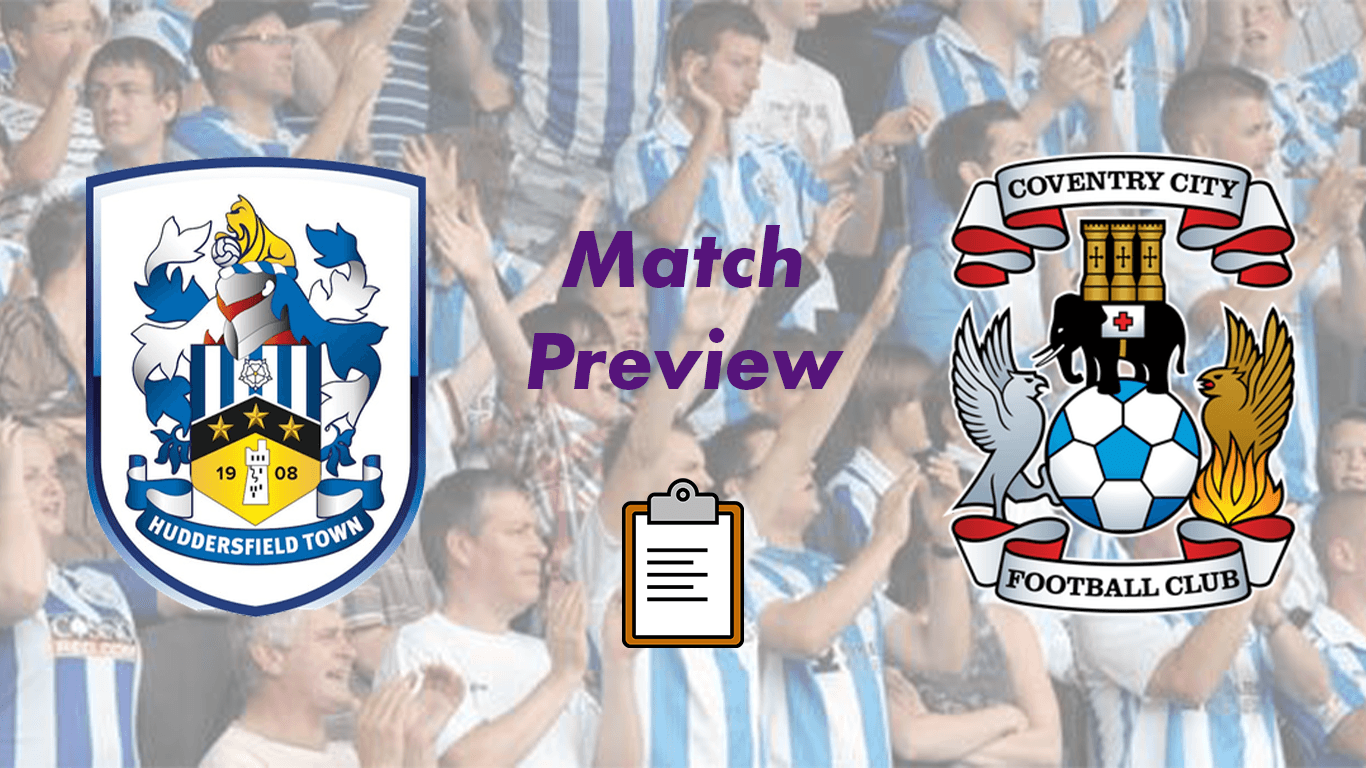 Huddersfield Town v Coventry City F.C. | Match Preview