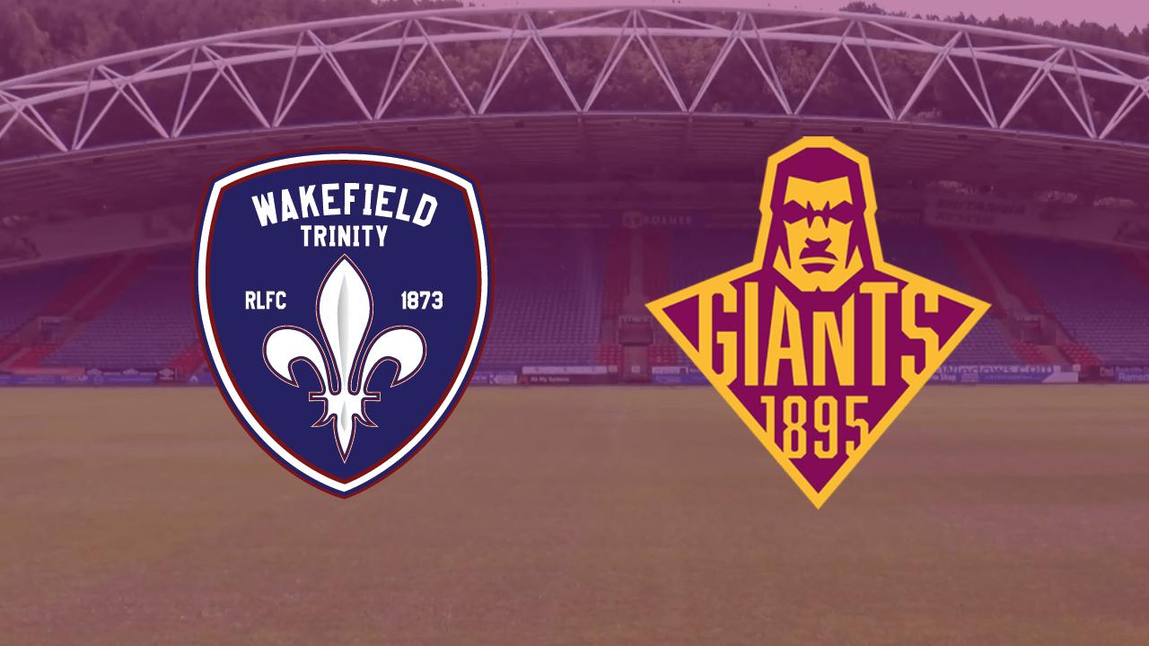 Huddersfield Giants v Wakefield Trinity   Super League Match Preview