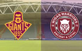 UPDATE: Huddersfield Giants v Wigan Warriors | Super League Match Preview