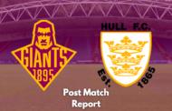 Huddersfield Giants v Hull FC | Post Match Report