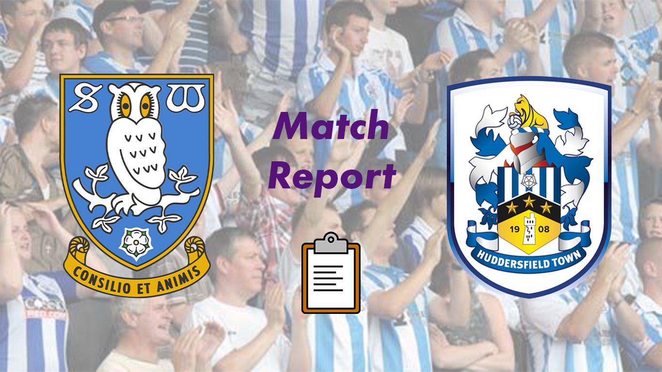 Sheffield Wednesday v Huddersfield Town   Carabao Cup Post Match Report