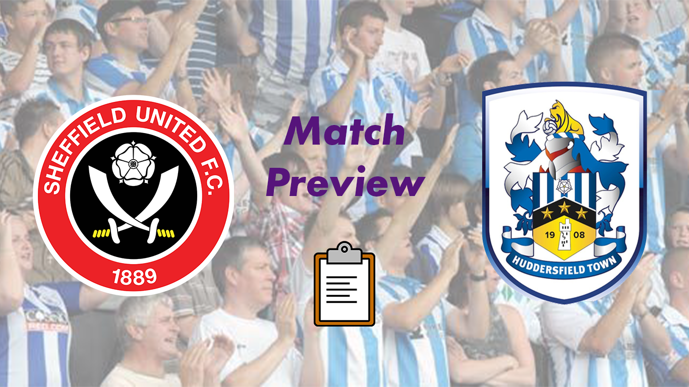 Sheffield United FC v Huddersfield Town | Match Preview