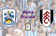 Huddersfield Town v Fulham FC   Match Preview