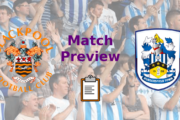 Blackpool FC v Huddersfield Town | Match Preview