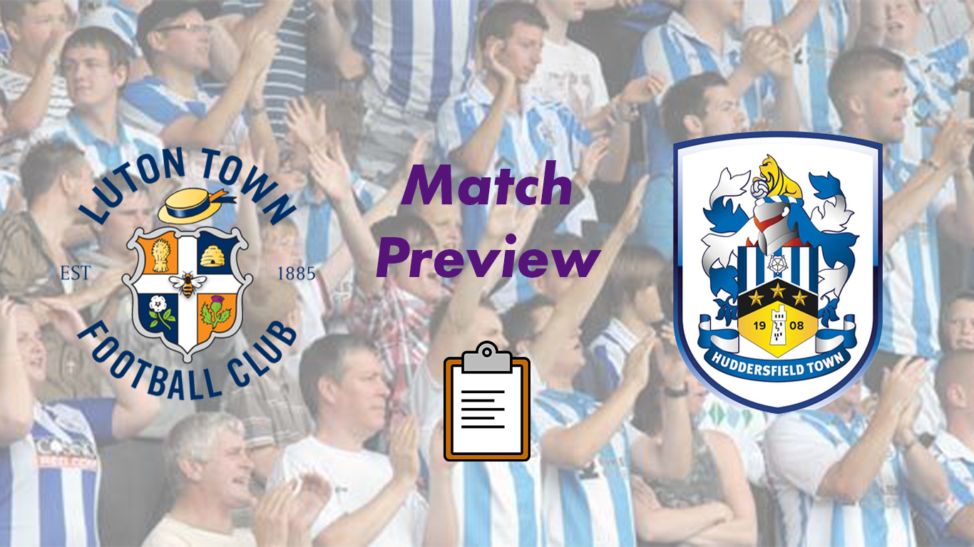 Luton Town v Huddersfield Town | Match Preview